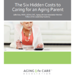 The Six Hidden Costs to Caring for an Aging Parent